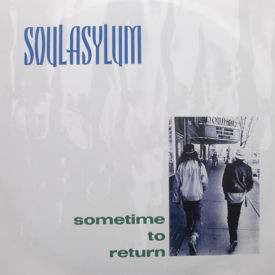 Soul Asylum - Sometime To Return