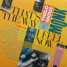 Thelonious Monk - That's The Way I Feel Now – Tribute To Thelonious