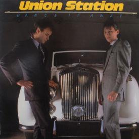 Union Station - Dance It Away