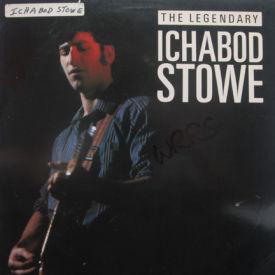 Ichabod Stowe - Legendary Ichabod Stowe
