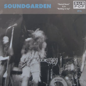 Soundgarden - Hunted Down/Nothing To Say