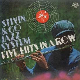 Jiri Stivin & Co. Jazz System - Five Hits In A Row