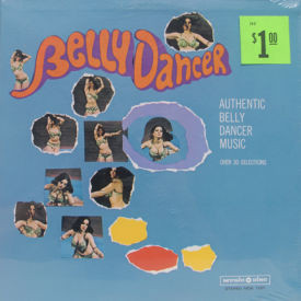 Various - Belly Dancer – SEALED