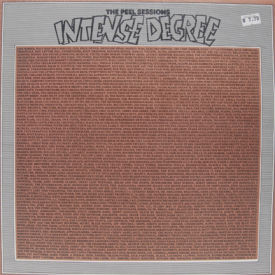 Intense Degree - Peel Sessions