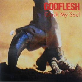Godflesh - Crush My Soul