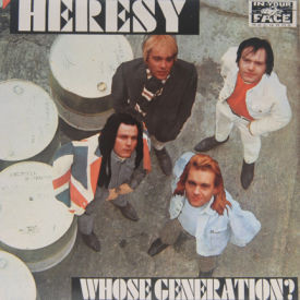 Heresy - Whose Generation?