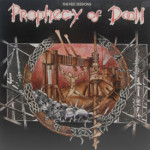 Prophecy Of Doom - Peel Sessions