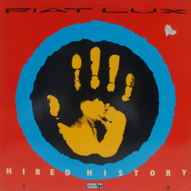 Fiat Lux - Hired History