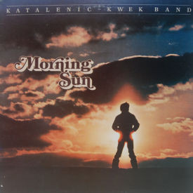 Katalenick-Kwek Band - Morning Sun