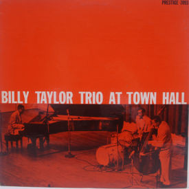 Billy Taylor Trio - At Town Hall