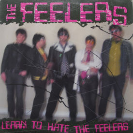 Feelers - Learn To Hate The Feelers