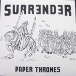 Surrender - Paper Thrones