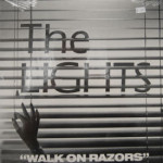 Lights - Walk On Razors - SEALED