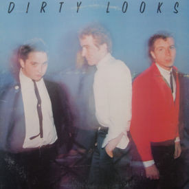 Dirty Looks - Dirty Looks