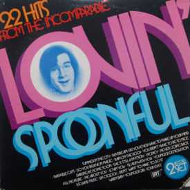 Lovin Spoonful - 22 Hits From The Incomparable Lovin' Spoonful