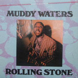 Muddy Waters - Rolling Stone