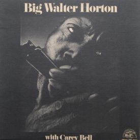 Big Walter Horton - Big Walter Horton