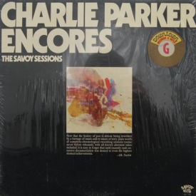 Charlie Parker - Encores – The Savoy Sessions