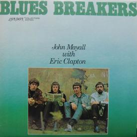 John Mayall And Eric Clapton - Blues Breakers
