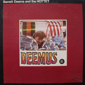 Barrett Deems And The Hottet - Deemus