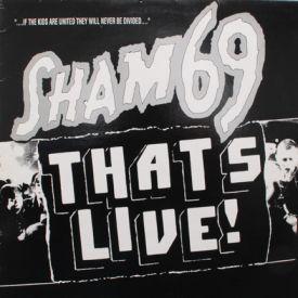 Sham 69 - That's Live!