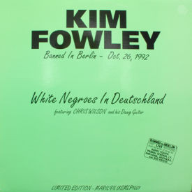 Kim Fowley - White Negroes In Berlin