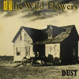 Wild Flowers - Dust