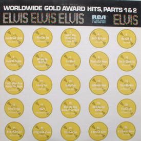 Elvis Presley - Worldwide Glold Award Hits, Parts 1 & 2