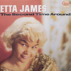 Etta James - Second Time Around