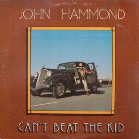 John Hammond - Can't Beat The Kid