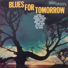 Sonny Rollins/Coleman Hawkins/Art Blakey/Herbie Mann - Blues For Tomorrow