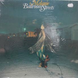 Melanie - Ballroom Streets – Sealed