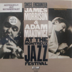 James Morrison & Adam Makowicz - Swiss Encounter - At The Montreux Jazz Festival