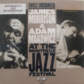 James Morrison & Adam Makowicz - Swiss Encounter – At The Montreux Jazz Festival