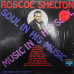 Roscoe Shelton - Soul In His Music, Music In His Soul