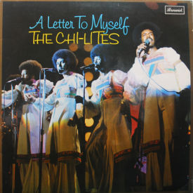 Chi-Lites - A Letter To Myself