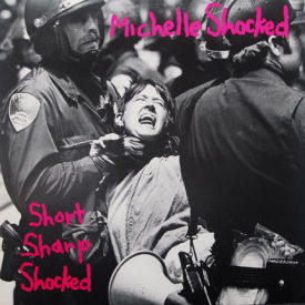 Michelle Shocked - Short Sharp Shocked