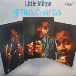 Little Milton - If Walls Could Talk