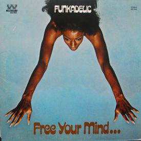 Funkadelic - Free Your Mind
