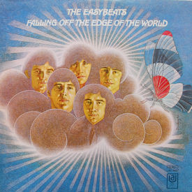 Easybeats - Falling Off The Edge Of The World