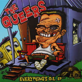Queers - Everything's O.K. EP