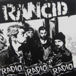 Rancid - Radio Radio Radio