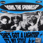 Boris The Sprinkler - She's Got A Lighter