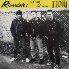 Riverdales - Back To You/I Can't Pretend