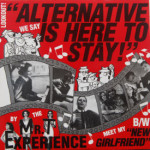Mr. T Experience - Alternative Is Here To Stay/New Girlfriend