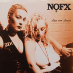 NOFX - Liza And Louise