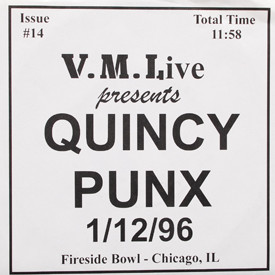 Quincy Punx - 1/12/96 Live Fireside Bowl