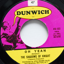 Shadows Of Knight - Oh Yeah/Light Bulb Blues