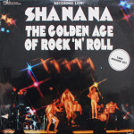 Sha Na Na - Golden Age Of Rock 'N' Roll (sealed)