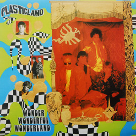 Plasticland - Wonder Wonderful Wonderland